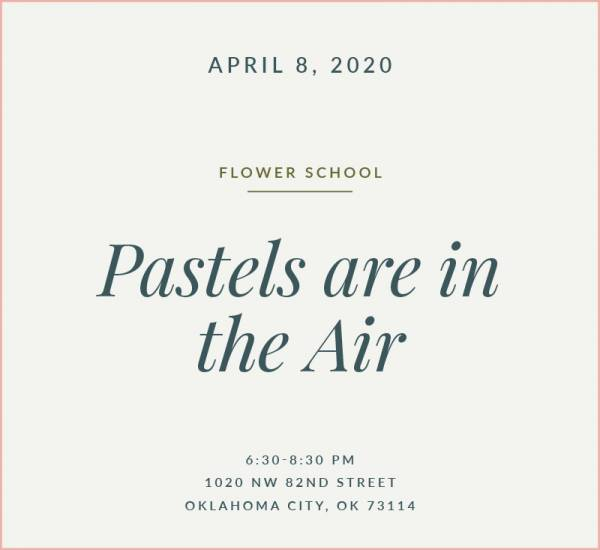 Pastels Flower School The Fleuriste