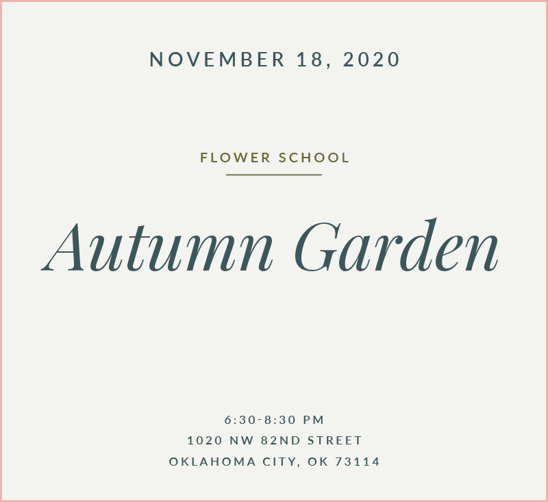 Autumn Garden Flower School The Fleuriste